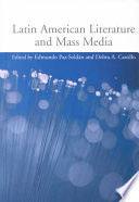 Latin American Literature And Mass Media