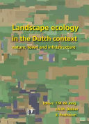 Landscape Ecology in the Dutch Context