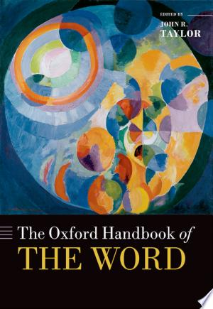 Download The Oxford Handbook of the Word Free PDF Books - Free PDF