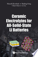 Ceramic Electrolytes For All Solid State Li Batteries Book PDF