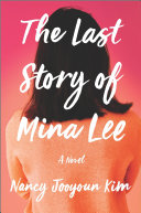 link to The last story of Mina Lee in the TCC library catalog