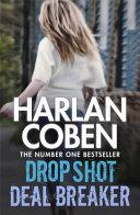 Deal Breaker/Drop Shot