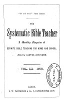 The Systematic Bible teacher