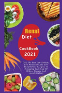 Renal Diet Cookbook 2021