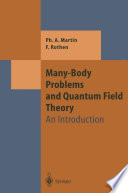 Many Body Problems and Quantum Field Theory