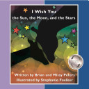 I Wish You the Sun  the Moon  and the Stars  a Read Together Flip Book