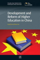 Development and Reform of Higher Education in China Book