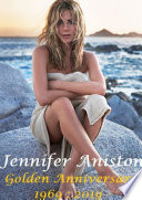 Jennifer Aniston Golden Anniversary 1969 : 2019