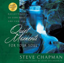 Quiet Moments For Your Soul