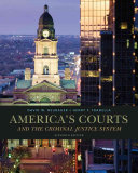 America's Courts and the Criminal Justice System
