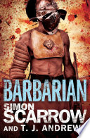 Arena Barbarian Part One Of The Roman Arena Series