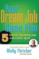 Your Dream Job Game Plan