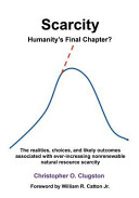 Scarcity   Humanity s Final Chapter