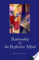 """Rationality and the Reflective Mind"" by Keith Stanovich"