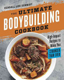 The Ultimate Bodybuilding Cookbook