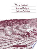 Use of Reclaimed Water and Sludge in Food Crop Production Book