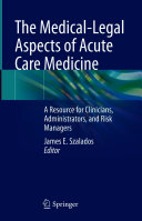 The Medical Legal Aspects of Acute Care Medicine