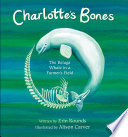 Charlotte s Bones  The Beluga Whale in a Farmer s Field  Tilbury House Nature Book