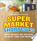 Better Homes and Gardens Supermarket Shortcuts