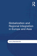 Globalization and Regional Integration in Europe and Asia [Pdf/ePub] eBook