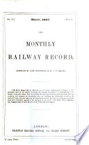 The Monthly railway record  ed  by J  Robertson and J W  Brooke