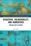 Disasters, Vulnerability, and Narratives