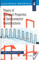 Theory Of Transport Properties Of Semiconductor Nanostructures Book PDF