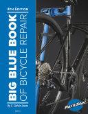 Big Blue Book of Bicycle Repair [Pdf/ePub] eBook