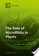 The Role Of Micrornas In Plants Book PDF