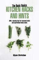 The Basic Basics Kitchen Hacks and Hints Handbook