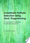 Investment Portfolio Selection Using Goal Programming