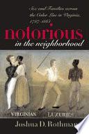 Notorious in the Neighborhood