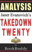 Takedown Twenty a Stephanie Plum Novel by Janet Evanovich   Book Analysis