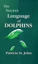 Pdf The Secret Language of Dolphins
