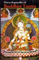 Encyclopaedia of Buddhist Tantra Book