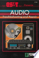 ES T Presents Audio Troubleshooting and Repair Book