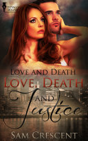 Love, Death and Justice