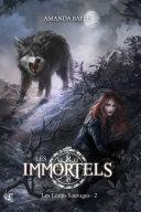 Pdf Les Immortels - T.2 : les Loups Sauvages Telecharger
