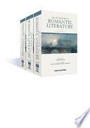 The Encyclopedia of Romantic Literature