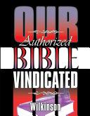 Our Authorized Bible Vindicated [Pdf/ePub] eBook