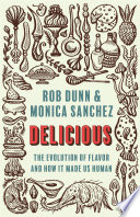 link to Delicious : the evolution of flavor and how it made us human in the TCC library catalog