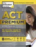 Cracking the ACT Premium Edition with 8 Practice Tests and DVD 2018
