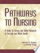 Pathways To Nursing