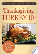 Holiday Entertaining Essentials  Thanksgiving Turkey 101