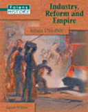 Folens History: Industry, Reform and Empire Student Book