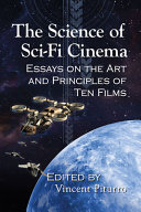 The Science of Sci Fi Cinema