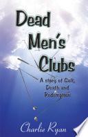Dead Men   s Clubs