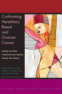 Confronting Hereditary Breast and Ovarian Cancer