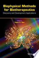Biophysical Methods for Biotherapeutics