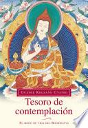 Tesoro de contemplación  : El modo de vida del Bodhisatva